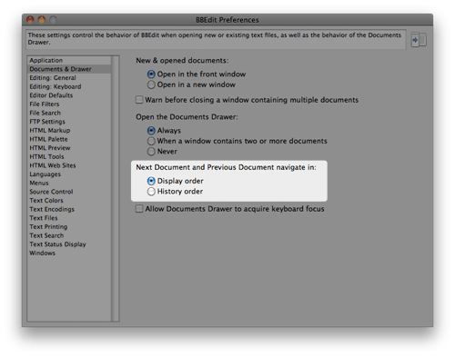 BBEdit 9's Next/Previous document preference.
