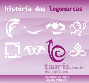 História das Logomarcas, História das Logomarcas, tauris design logos criação de logotipo profissional logo marca logomarca marca design designer