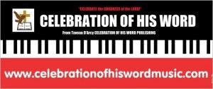 WE'RE INTO CELEBRATION GOD'S WRITTEN, SPOKEN, MUSIC BODY OF CHRIST WORD