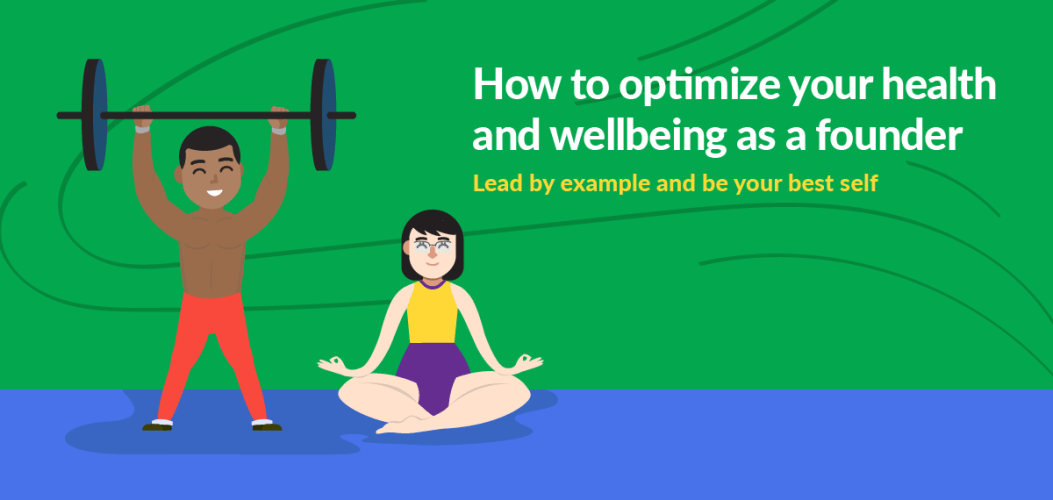 1_How_to_optimize_your_health_and_wellbeing_as_a_founder