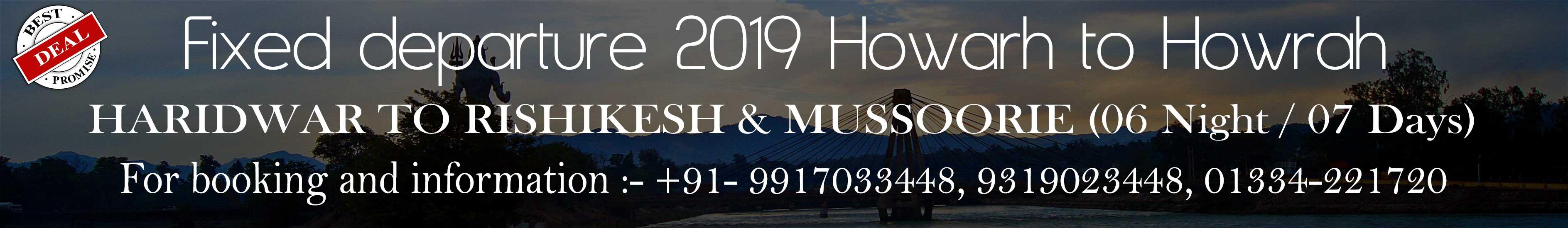 Haridwar Rishikesh Mussoorie Tour Package from Howrah to Howrah