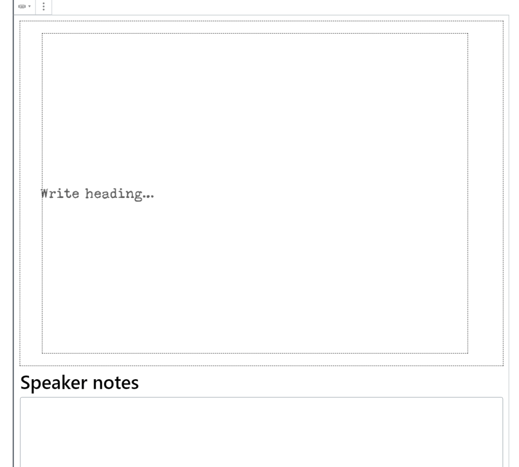 The Slide block has s section for content and a section for speaker notes.