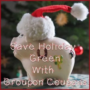 Get Ready for the Holidays with Groupon Coupons!