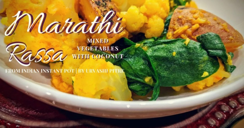 Instant Pot Marathi Rassa - Indian Mixed Vegetables with Coconut