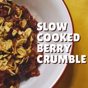 Berry Crumble Slow Cooker Recipe and the low-FODMAP Diet