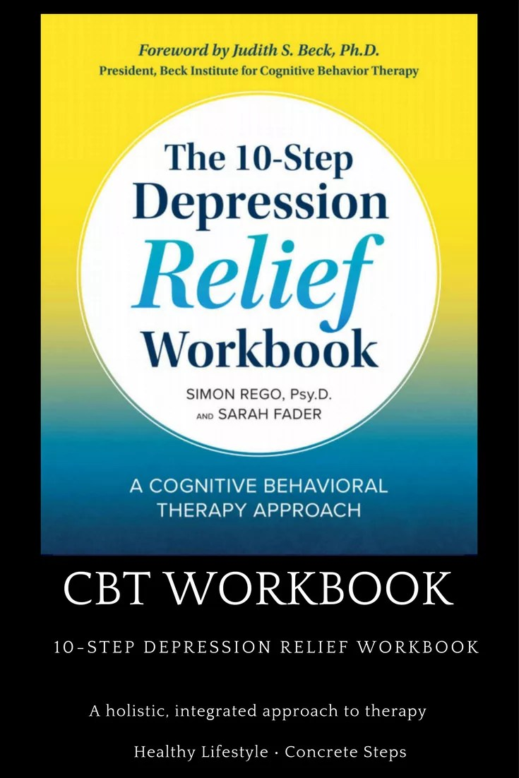 10 Step Depression Relief Workbook offers a holistic, integrated approach to therapy.  Encourages a healthy lifestyle and promotes concrete steps.
