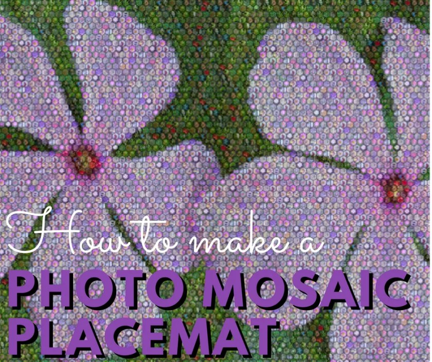 How to make no-sew photo mosaic placemats for spring.
