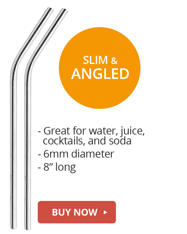 slim and angled stainless steel straws