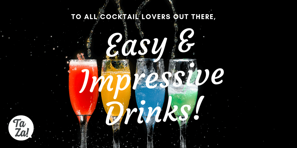 5 easy and impressive drinks