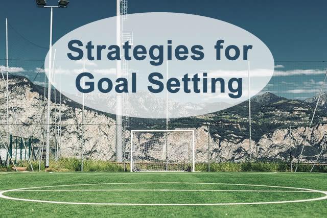 Strategies for Setting Team Goals