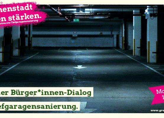 Digitaler Bürger*innendialog der Fraktion zur Tiefgaragensanierung