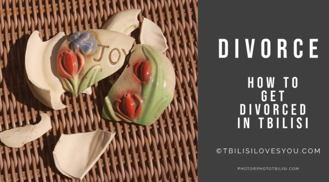 How to divorce in Tbilisi