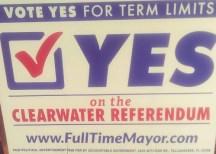 Yard sign | Clearwater Referendum | Politics
