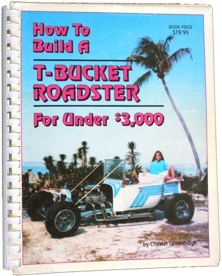 Chester Greenhalgh T-Bucket book how to