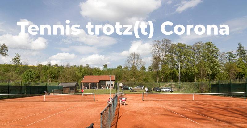 Tennis trotz(t) Corona