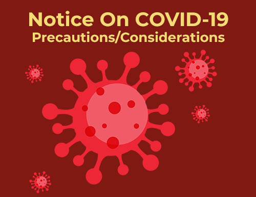 Notice on COVID-19  Precautions/Considerations