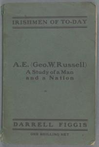 A.E. (George W. Russell) ..., (Dublin, 1916)