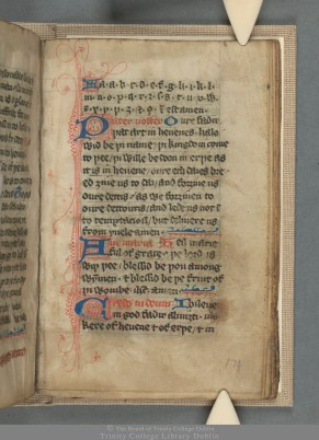 TCD MS 70 Five learn to pray! Copies of an alphabet, Lord's Prayer, Ave Maria and Creed in English: the first texts a medieval child would have studied in school. Note how thorn and yogh, characters no longer used in writing English, appear in the alphabet.
