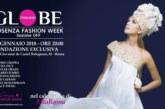 La Calabria sarà presente in passerella nell'edizione 2018 di AltaRoma con Globe Fashion – Sezione OFF di Cosenza Fashion Week
