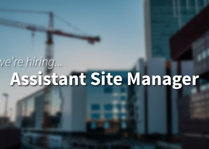 Assistant Site Manager (Bridgwater, UK)