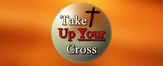 Take Up Your Cross November 1st 2014