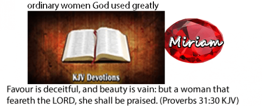 Miriam the Prophetess, sister of Aaron, and a sinner