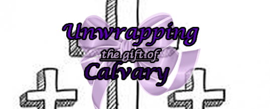 Calvary- The Law of The Cross