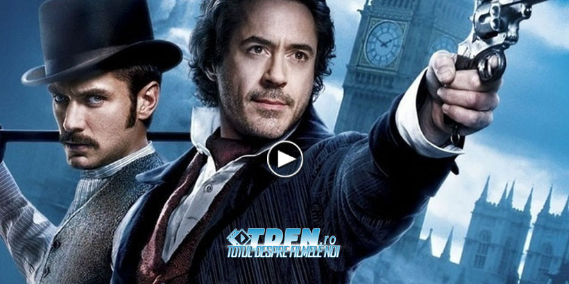 Trailer Nou Exploziv Sherlock Holmes: A Game of Shadows