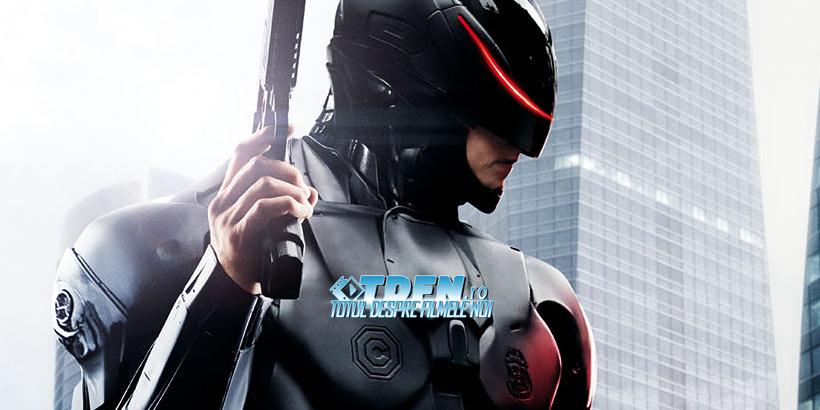 Primul Trailer Oficial Pentru ROBOCOP: Viziunea Futuristă A Poliţistului Robot