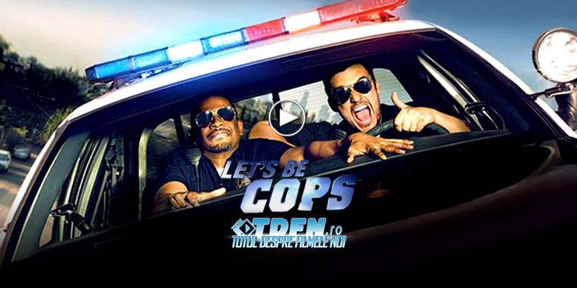 Trailer Nou Cu Limită De Vârstă Pentru Comedia LET 'S BE COPS: Poliţişti Falşi, Probleme Reale