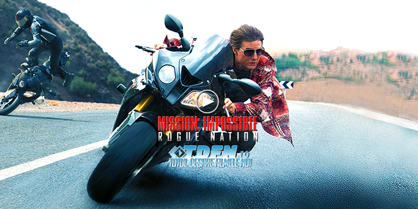 Vezi Patru Clipuri Din MISSION IMPOSSIBLE 5 ROGUE NATION: Cascadorii Riscante Cu TOM CRUISE