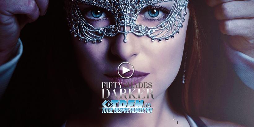 Primul Trailer FIFTY SHADES DARKER: Lucrurile Se Înfierbântă Din Nou Între Grey Şi Ana
