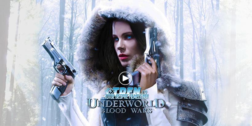 tdfn-ro-underworld-5-blood-wars-2017-kate-beckinsale-trailer-nou