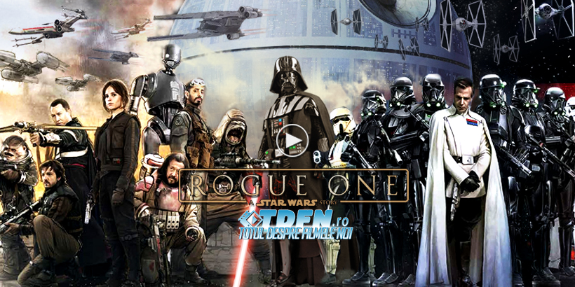 ROGUE ONE: A STAR WARS STORY: Noul Clip Spune Povestea Unei Misiuni Periculoase