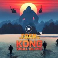 Trailer Nou KONG SKULL ISLAND: Vezi Ce Se Ascunde Pe Insula Gigantului King Kong