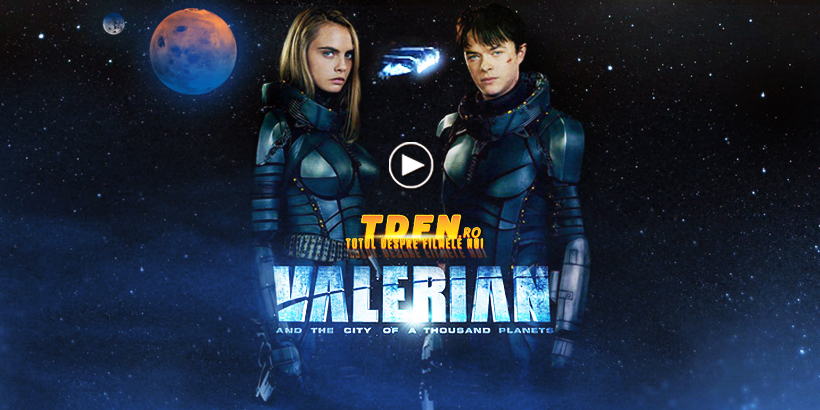 TDFN_RO_Trailer_Pentru_Filmul_sci-fi_Valerian_And_The_City_Of_A_Thousand_Planets