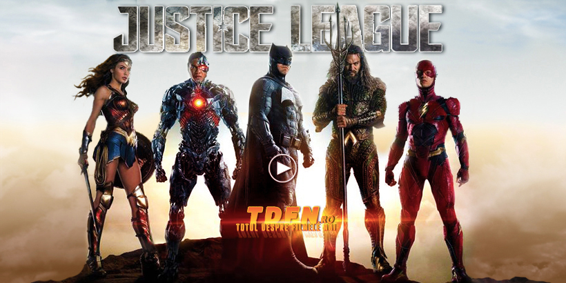 TDFN_RO_Justice_League_2017_Trailer_Complet_Extins