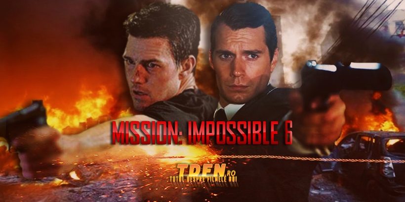 TDFN_RO_Tom_Cruise_Henry_Cavill_in_Mission_Impossible_6_2018