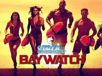 TDFN_RO_Baywatch_Trailer_Nou_Dwayne_Johnson_Zac_Efron