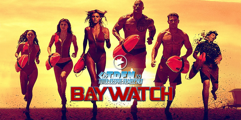 TDFN_RO_Baywatch_Trailer_Nou_Dwayne_Johnson_Zac_Efron