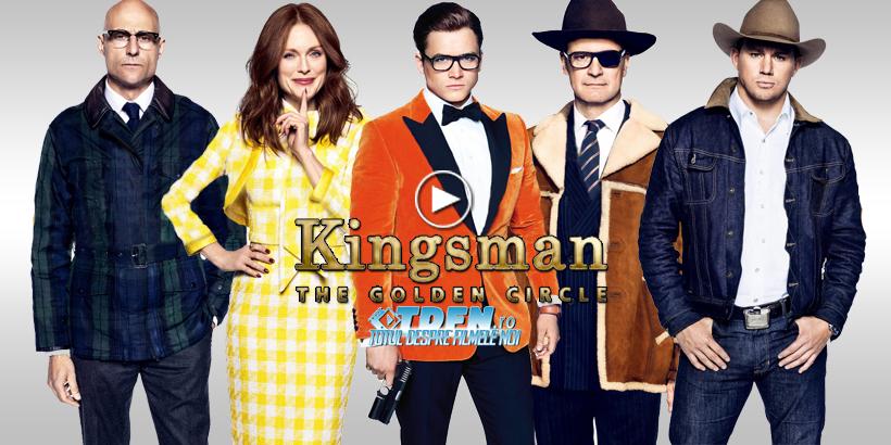 Noul Trailer KINGSMAN 2: THE GOLDEN CIRCLE Aduce Cadre Splendide De Acţiune Stilizată