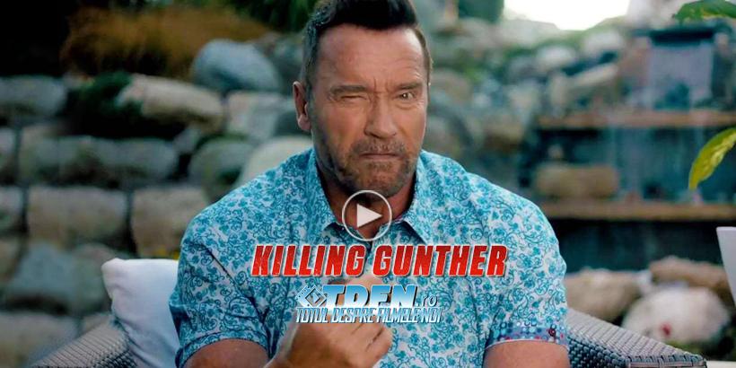Trailer KILLING GUNTHER: O Echipă De Asasini Vor Să Îl Elimine Pe ARNOLD SCHWARZENEGGER