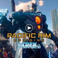 Trailer Complet PACIFIC RIM UPRISING: Noua Generaţie De Eroi Este Pregătită