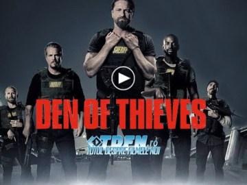 Trailer Final DEN OF THIEVES: Gerard Butler Încearcă Să Prevină Jefuirea Unei Bănci