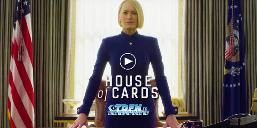 Trailer HOUSE OF CARDS SEZONUL 6: Robin Wright Va Conduce Sezonul Final