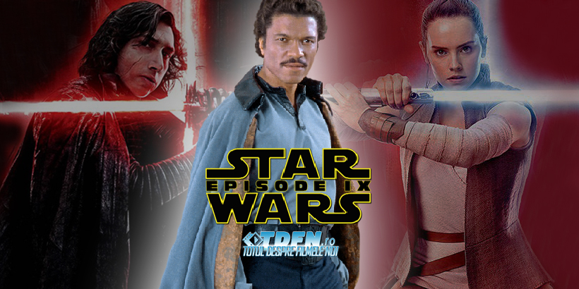STAR WARS: EPISODUL IX: Billy Dee Williams Se Întoarce Ca LANDO CALRISSIAN