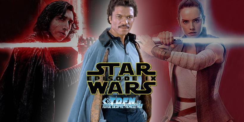 STAR WARS: EPISODUL IX: Billy Dee Williams Se Întoarce Ca LANDO CALRISSIAN