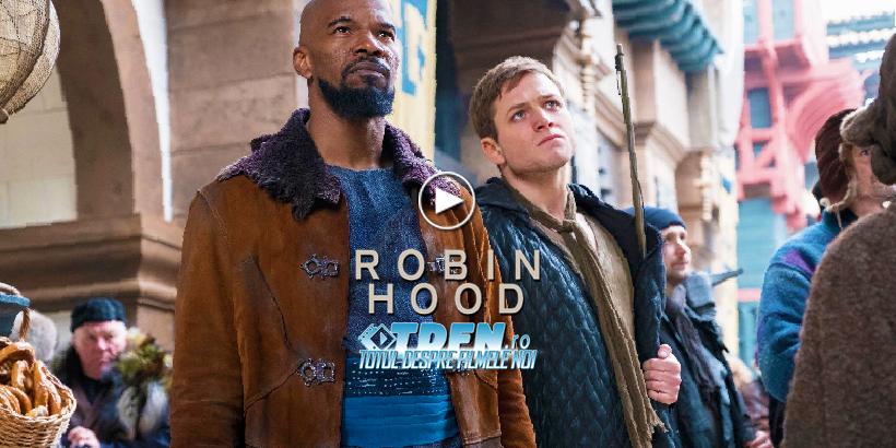 Trailer Nou ROBIN HOOD: Clasicul Erou Într-o Nouă Versiune