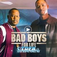 Primul Trailer BAD BOYS FOR LIFE Îi Reuneşte Pe WILL SMITH Şi MARTIN LAWRENCE