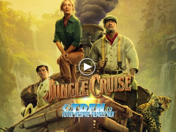Primul Trailer JUNGLE CRUISE: Dwayne Johnson și Emily Blunt Caută Arborele Vieții